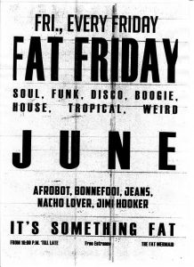 FAT FRIDAY JUNE 2017