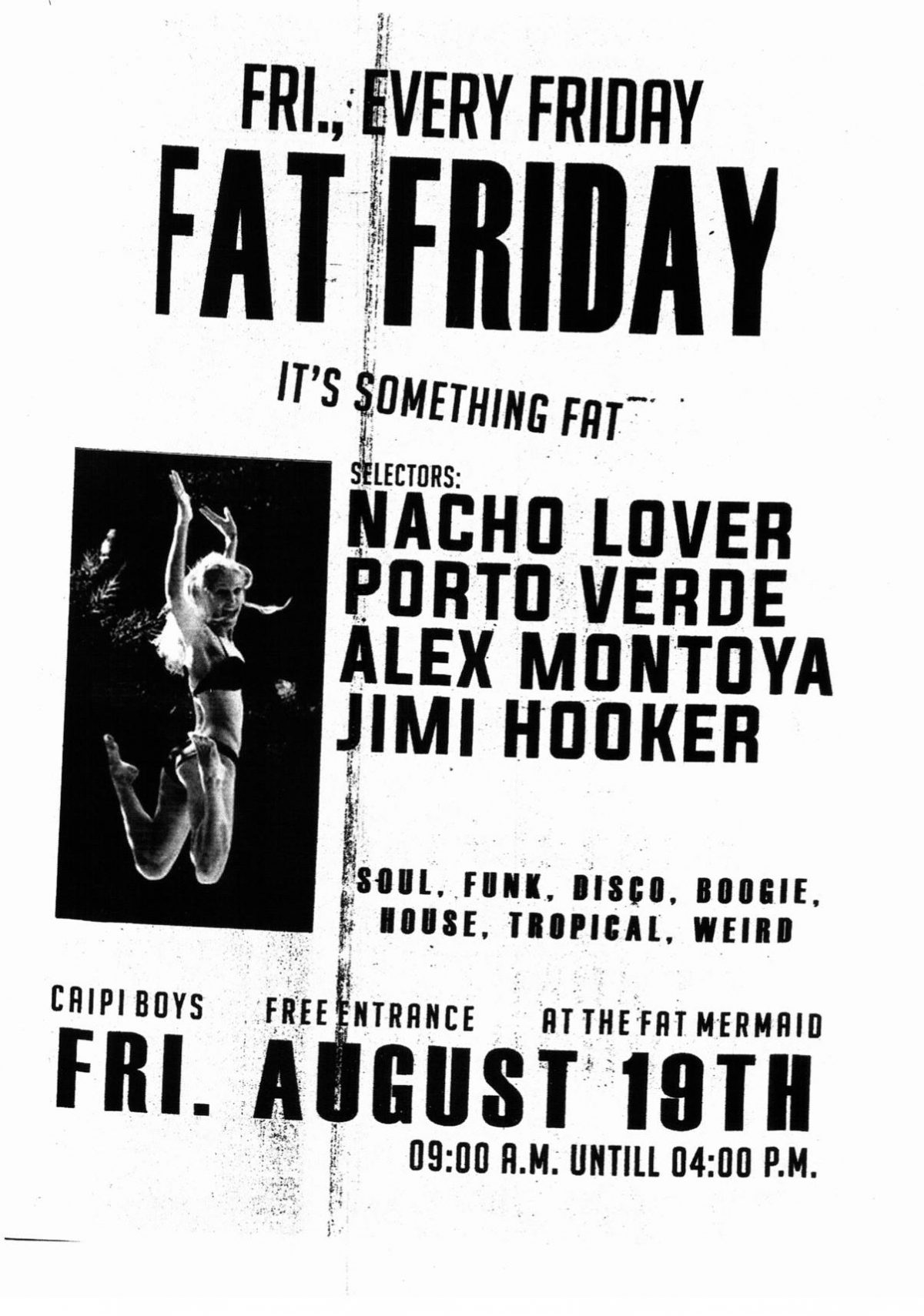 FAT FRIDAY AUGUST 12
